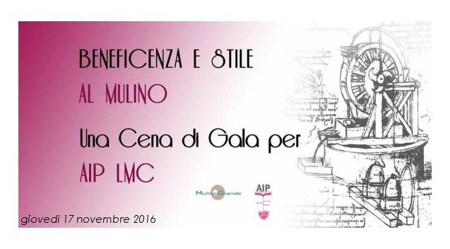 Cena di Gala per Beneficienza AIP LMC al Mulino 17.11.2016